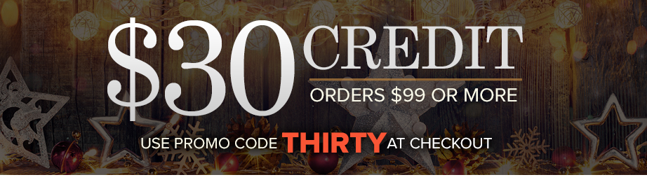 $30 Credit – October Credit expires on Monday 10/12/2020 - Orders $99 or more one redemption per customer, please. Use Promo Code: THIRTY