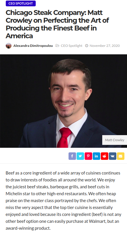 Screenshot of the article with title: Chicago Steak Company: Matt Crowley on Perfecting the Art of Producing the Finest Beef in America and picture of Chicago Steak Company CEO