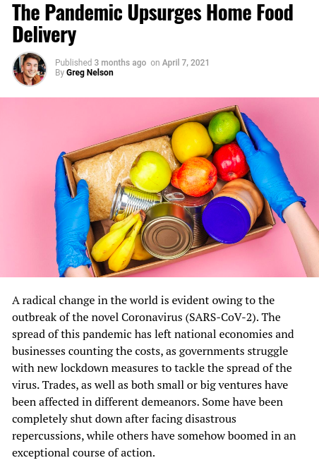 Screenshot of the article with title: The Pandemic Upsurges Home Food Delivery and picture of food in a box